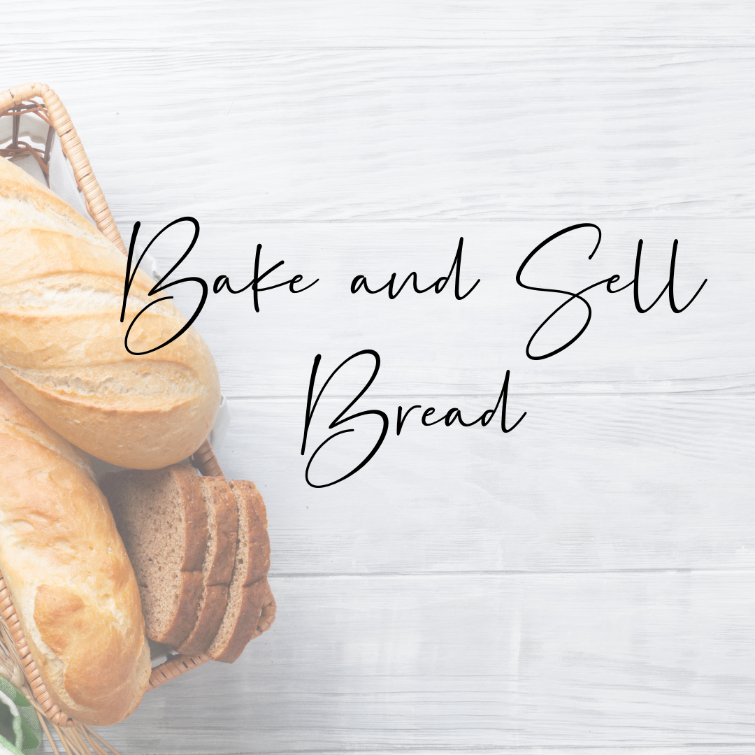 bake and sell bread Ways to make money as a student