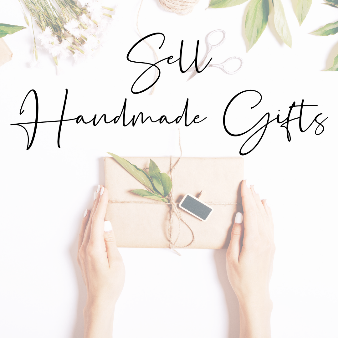 sell handmade gifts Ways to make money as a student