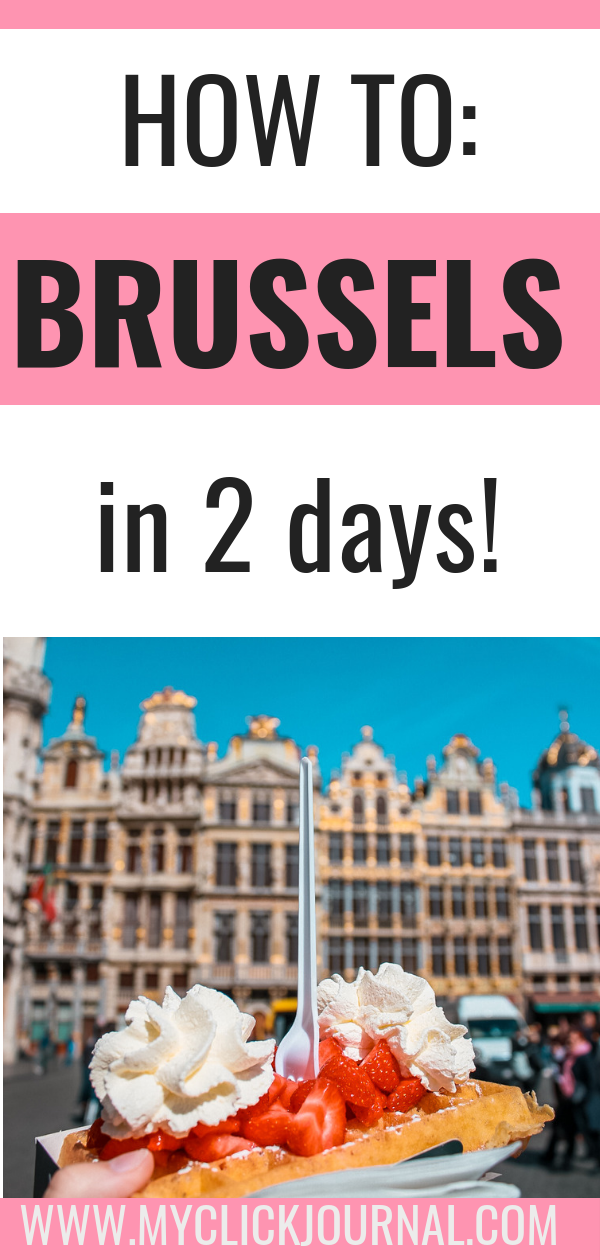 The perfect 2-day Brussels itinerary