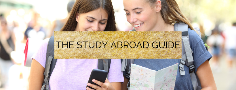 The Ultimate Guide for Studying Abroad