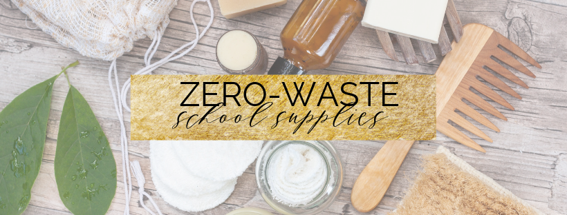 zero-waste school supplies on a budget