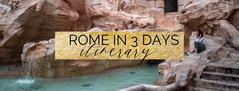 Rome in 3 Days Itinerary