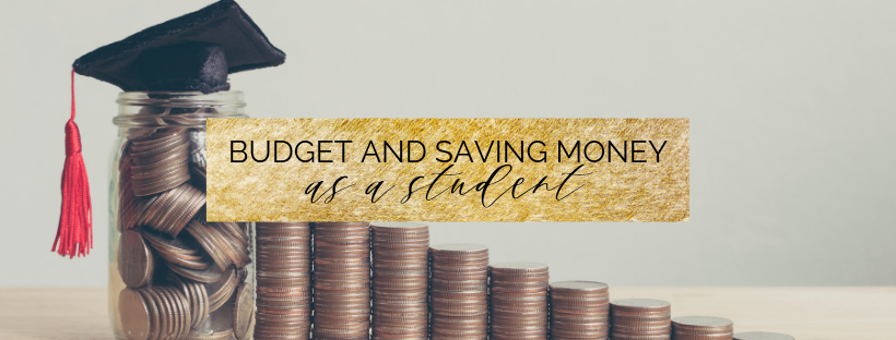 How to Budget and Save Money as a Student