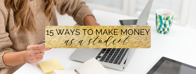 15 creative and unique ways to make money as a student