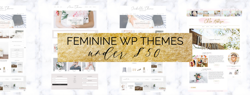 10 Gorgeous Feminine WordPress Themes under $50