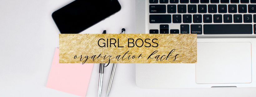 10 Girl Boss Organization Hacks