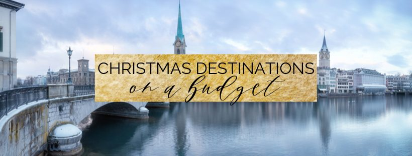 10 Christmas Destinations on a Student Budget