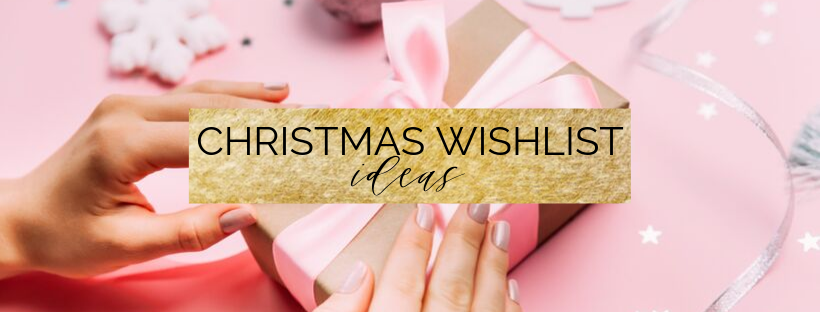 christmas wishlist ideas