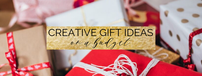 Creative and Easy Gift Ideas on a Budget