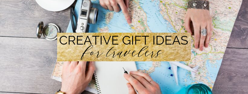 creative gift ideas for travelers for christmas 2019