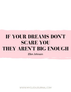 if your dreams don't scare you, they aren't big enough! motivational quotes for 2020