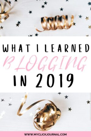 what I learned blogging in 2019 | things I've learned in my first 6 months of blogging