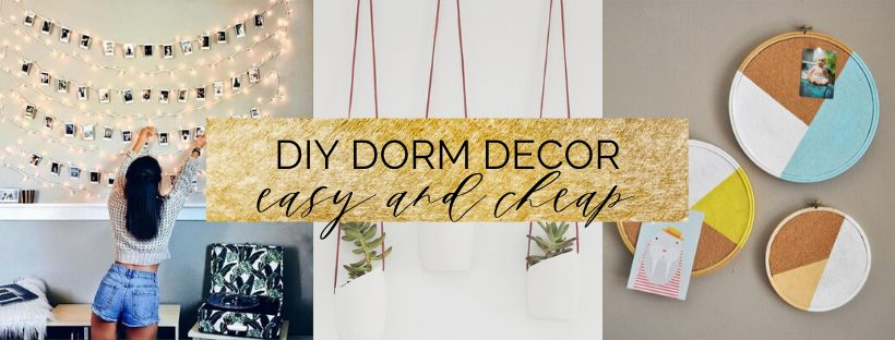DIY Dorm Decor (Easy and Cheap)