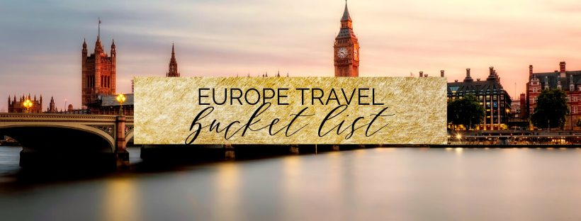 Europe Travel Bucket List 2020