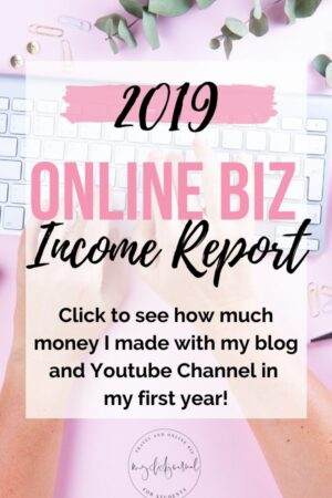 y 2019 Blog Income Report | what I made blogging, freelancing and online in 2019