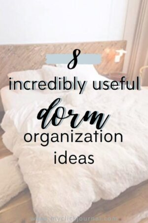 8 dorm organization ideas for college students