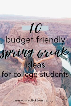 spring break ideas for college students