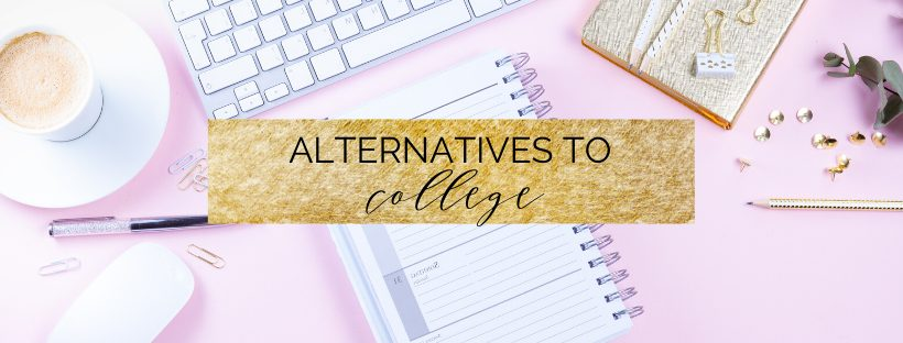 top 10 alternatives to a college degree | myclickjournal