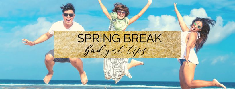 spring break budget tips