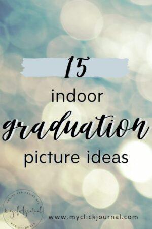 15 unique indoor graduation picture ideas