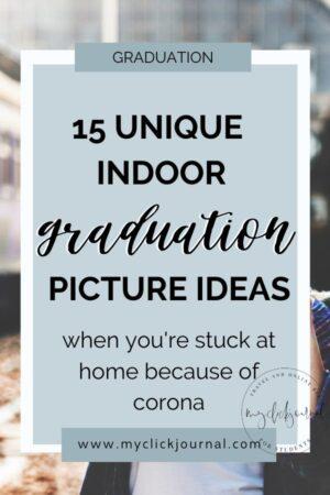 15 unique indoor graduation picture ideas | myclickjournal