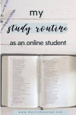 my study routine as an online student