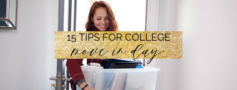 15 Tips for College Move In Day