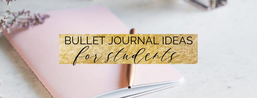 10 More Bullet Journal Ideas for Students