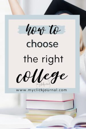 What is the right college for me? How to choose the right college