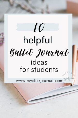 10 Bullet Journal Ideas for Students
