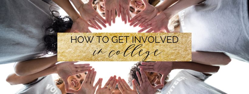 15 ways to get involved in college to make the best out of your college experience!