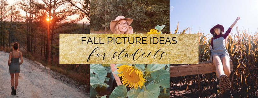 Top 12 Fall Picture Ideas for Students
