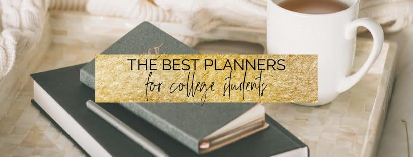 The Best Planners for College Students 2021 | myclickjournal