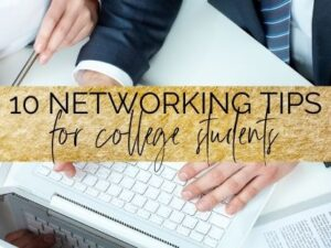 10 Simple Yet Effective Networking Tips For College Students | myclickjournal