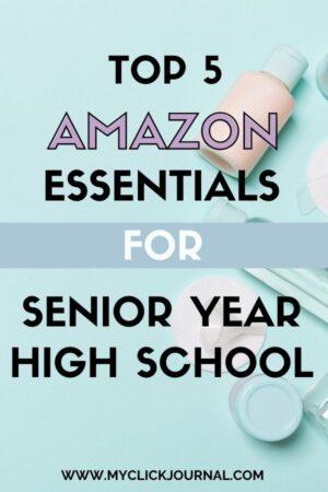 Top 5 Amazon Essentials For Senior Year in High School
